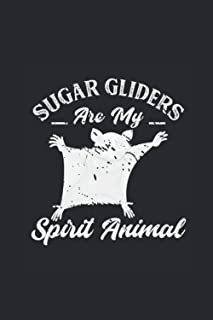 """Sugar Gliders Are My Spirit Animal: Sugar Gliders Notebook, Dotted Bullet (6"""" x 9"""" - 120 pages) ~ Animal Themed Notebook f..."""