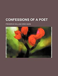 Confessions of a Poet