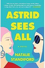 Astrid Sees All: A Novel Paperback