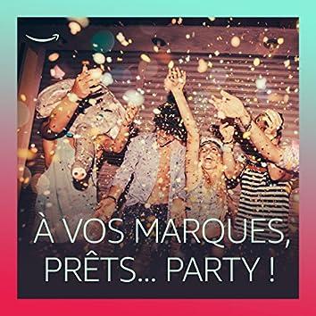À vos marques, prêts... Party !