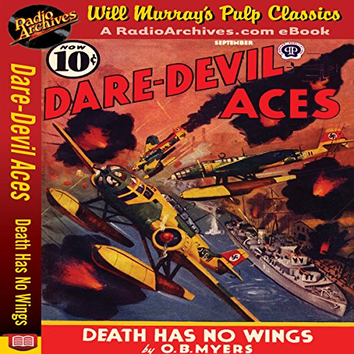 Dare-Devil Aces - Death Has No Wings audiobook cover art