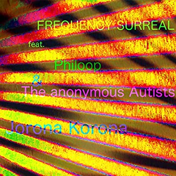 Jorona Korona (feat. Philoop & the Anonymous Autists)