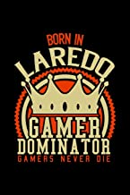 Born in Jaredo Gamer Dominator: RPG JOURNAL I GAMING Calender for Students Online Gamers Videogamers Hometown Lovers 6x9 inch 120 pages lined I ... Diary I Gift for Video Gamers and City Kids,