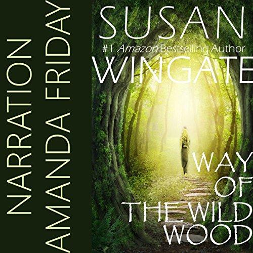 Way of the Wild Wood audiobook cover art
