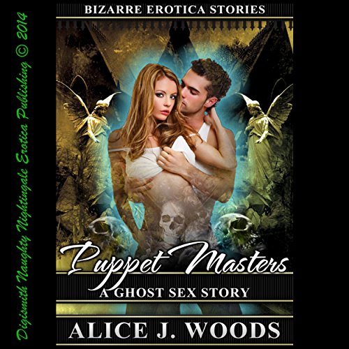 Puppet Masters: A Ghost Sex Story audiobook cover art