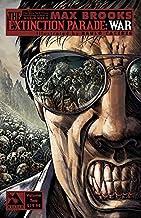Max Brooks Extinction Parade: Volume 2: War (The Extinction Parade)