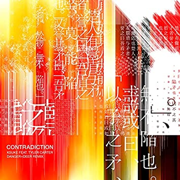 Contradiction (feat. Tyler Carter) [DANGERxDEER Remix]