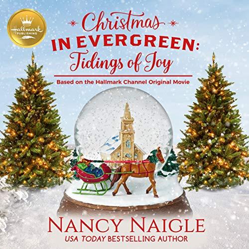 Christmas in Evergreen: Tidings of Joy cover art