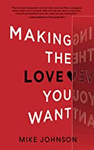 Making The Love You Want PDF