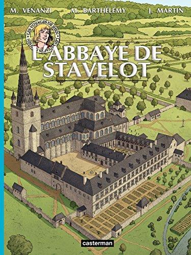L'Abbaye de Stavelot (Les voyages de Jhen)