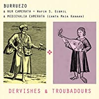BURRUEZO - Dervishes & Troubadours (1 CD)
