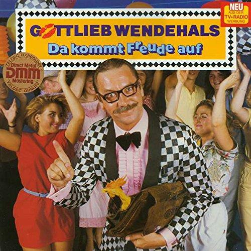 Gottlieb Wendehals - Da Kommt Freude Auf - Master Records - 6.25300, Master Records - 6.25300 BU