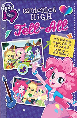 My Little Pony Equestria Girls: Canterlot High Tell-All (Replica Journal)