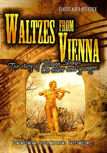 Waltzes From Vienna: Classic Alfred Hitchcock Movie