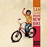 Brand New Bike [Explicit]