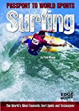 Surfing: The World's Most Fantastic Surf Spots and Techniques (Edge Books) - Paul Mason