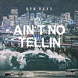 Ain't No Tellin (feat. Mistah Fab & Dubee) [Explicit]
