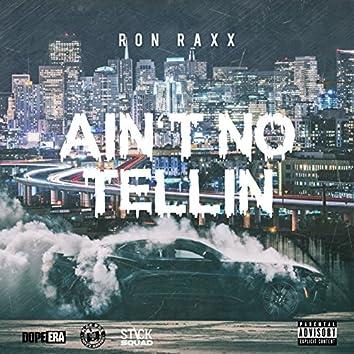 Ain't No Tellin (feat. Mistah Fab & Dubee)
