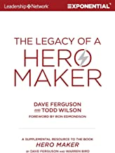 The Legacy of a Hero Maker: A Supplemental Resource to the Book Hero Maker