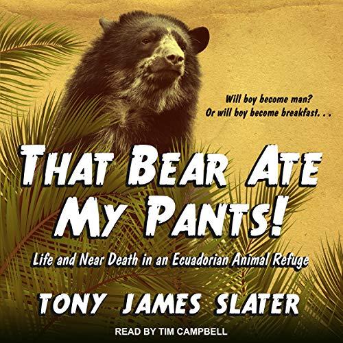That Bear Ate My Pants! audiobook cover art