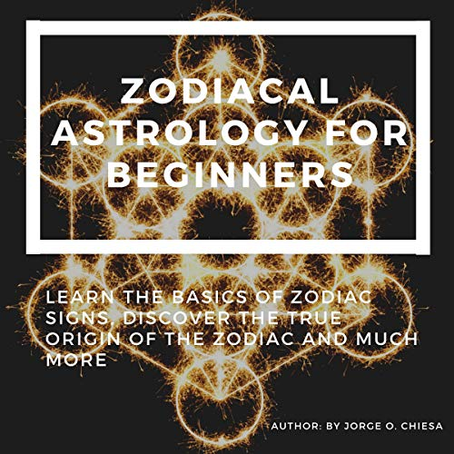 Zodiacal Astrology for Beginners cover art