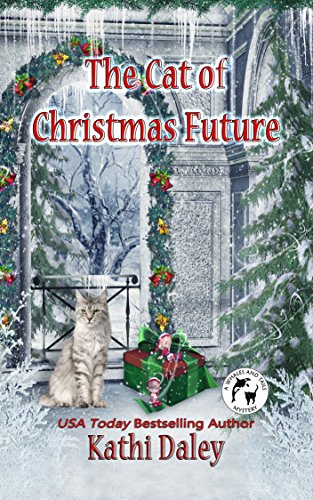 The Cat of Christmas Future (Whales and Tails Mystery Book 14)