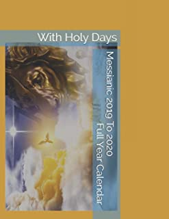 Messianic 2019 To 2020 Full Year Calendar: With Holy Days