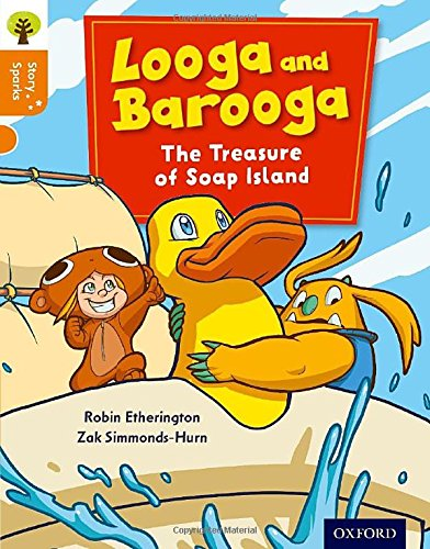 Oxford Reading Tree Story Sparks: Oxford Level 6: Looga and Barooga: The Treasure of Soap Island