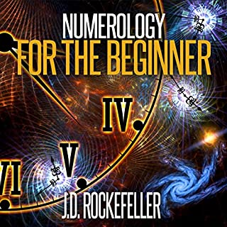 Numerology for the Beginner: Learn About Yourself and Your Destiny Through the Magic of Numbers audiobook cover art