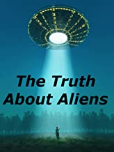 Best truth about aliens Reviews