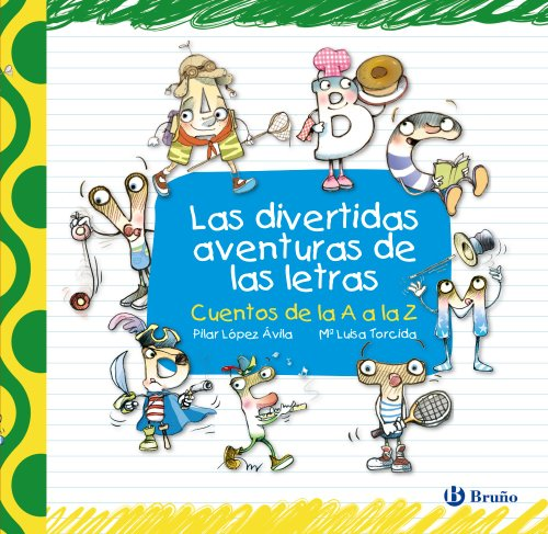 Las divertidas aventuras de las letras (Castellano - A Partir De 3...