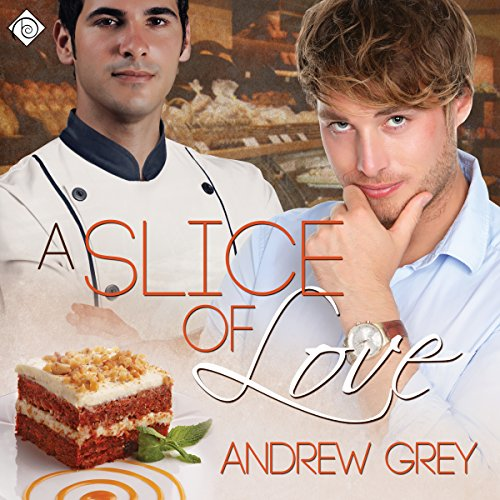 A Slice of Love Audiobook By Andrew Grey cover art