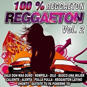Reggaeton 100 %-Vol. 2