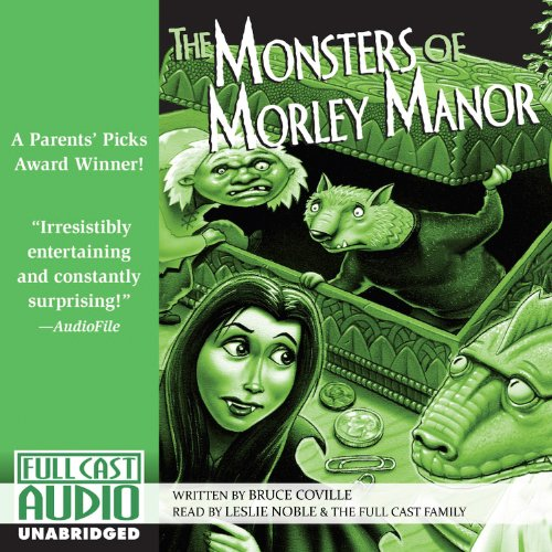 The Monsters of Morley Manor audiobook cover art