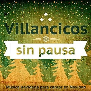 Villancicos Sin Pausa. Música Navideña para Cantar en Navidad