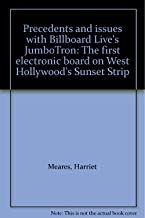 Precedents and issues with Billboard Live's JumboTron: The first electronic board on West Hollywood's Sunset Strip