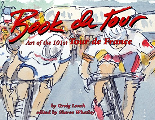 Leach, G: Book de Tour: Art of the 101st Tour de France