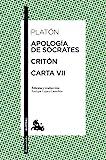 Apología de Sócrates / Critón / Carta VII (Clásica)