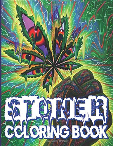 Stoner Coloring Book: Psychedelic Favorite Book Coloring Books For Adults Stoner