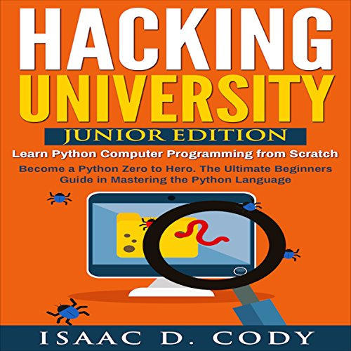 Hacking University: Junior Edition audiobook cover art