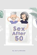 Sex After 50: Gag Blank Book, Prank Joke Notebook, Sketchbook and Journal