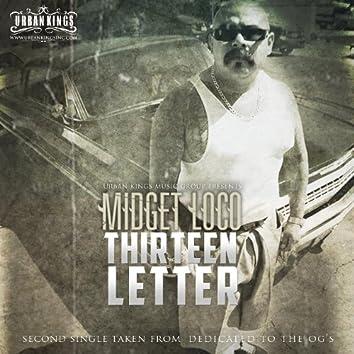 """Thirteen Letter"" Second Single Taken From ""Dedicated To The Og's"""