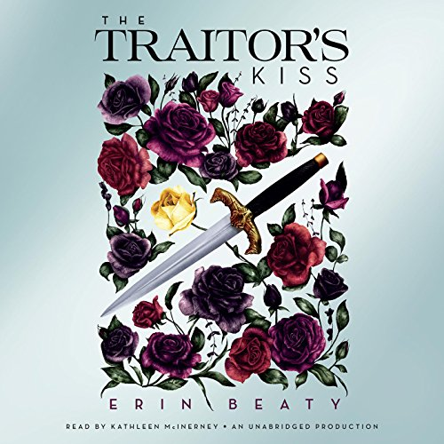 The Traitor's Kiss audiobook cover art