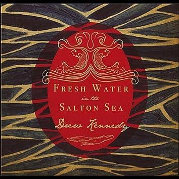 Fresh Water In the Salton Sea
