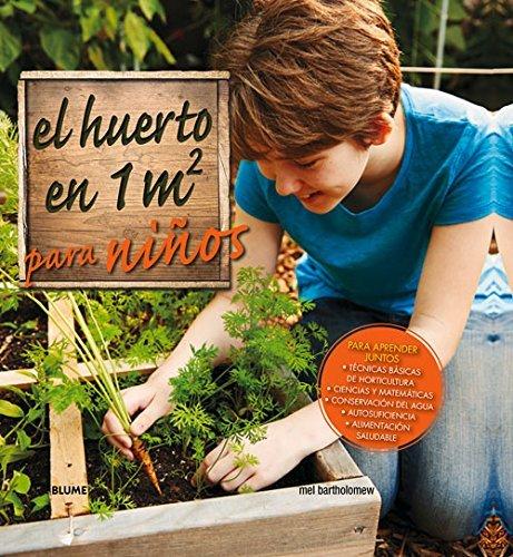 El huerto en 1m2 para ni??os: Para aprender juntos (Spanish