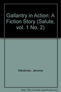 Gallantry in Action: A Fiction Story (Salute, vol. 1 No. 2)