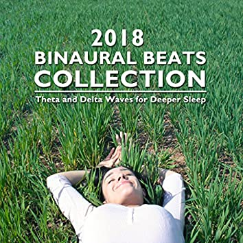 2018 Binaural Beats Collection - Theta and Delta Waves for Deep Sleep