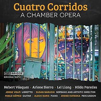 Cuatro Corridos: A Chamber Opera