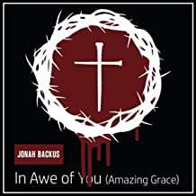 In Awe of You (Amazing Grace)