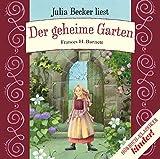 Der geheime Garten (kinder Hörbuch-Klassiker-Box 2016)